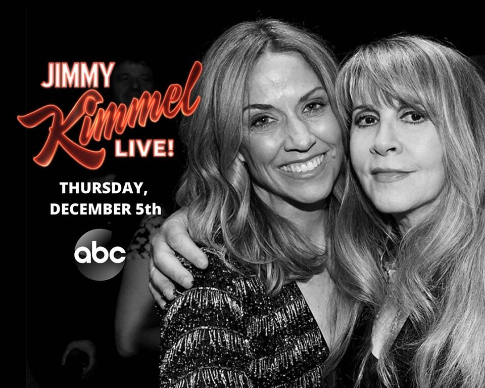 Stevie Nicks, Sheryl Crow, Jimmy Kimmel Live, December 5 2019